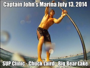 SUP Clinic Big Bear Lake - #SUP Chuck Glynn