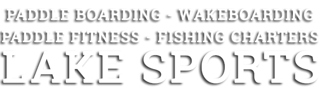 Big Bear Watersports - Wakeboarding - Fishing Charters- Paddleboarding - Canoeing - Kayaking  - Pedal Boats